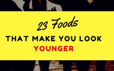 23 Foods That Make You Look Younger